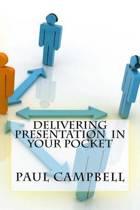 Delivering Presentation in Your Pocket