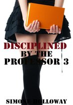 Disciplined By The Professor 3 (Spanking)