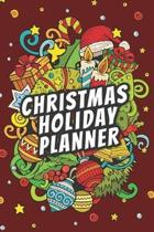 Christmas Holiday Planner: Christmas Planning Organizer, Journal, Notebook with Shopping List, Gift Tracker, To Do List