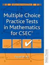 Multiple Choice Practice Tests in Mathematics for CXC