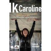 Ik Caroline