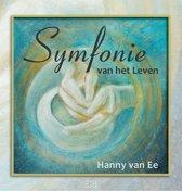 Ee, Symfonie van het leven