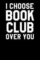I Choose Book Club Over You