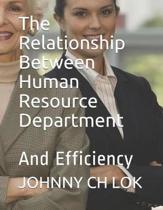 The Relationship Between Human Resource Department