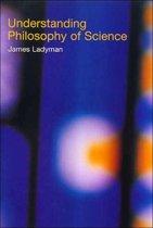 Understanding Philosophy of Science
