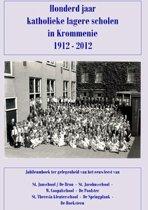 Honderd jaar katholieke lagere scholen in Krommenie 1912-2012