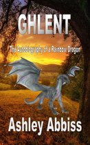 Ghlent: The Autobiography of a Rainbow Dragon
