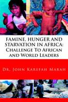 Famine, Hunger and Starvation in Africa