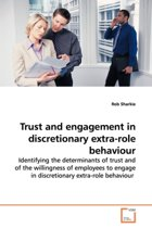 Trust and Engagement in Discretionary Extra-Role Behaviour