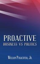 Proactive Business Vs Politics