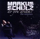 Do You Dream - The Remixes