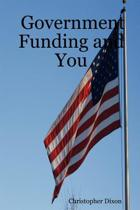 Government Funding And You