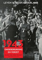 Leven in bezet Nederland 4 - 1943