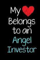My Heart Belongs to an Angel Investor