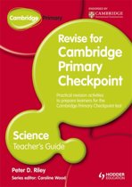 Cambridge Primary Revise for Primary Checkpoint Science Teacher's Guide