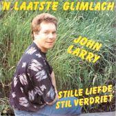 John Larry - 'n laatste glimlach