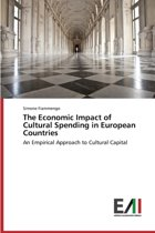 The Economic Impact of Cultural Spending in European Countries