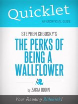 Quicklet on Stephen Chbosky's The Perks of Being a Wallflower