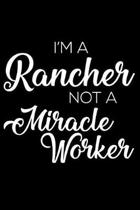 I'm a Rancher Not a Miracle Worker
