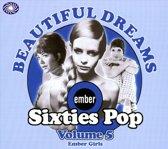 Beautiful Dreams: Ember Sixties 5