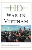 Historical Dictionary of the War in Vietnam