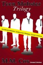 Teen Mobster Trilogy