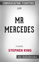 Mr. Mercedes: A Novel (The Bill Hodges Trilogy) by Stephen King | Conversation Starters