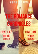The Romance Chronicles Bundle (Books 4 and 5)
