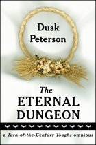 The Eternal Dungeon: a Turn-of-the-Century Toughs omnibus