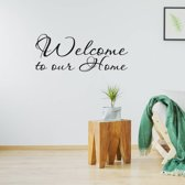 Muursticker Welcome To Our Home -  Wit -  80 x 33 cm  - Muursticker4Sale