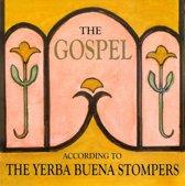 The Gospel According To The Yerba B
