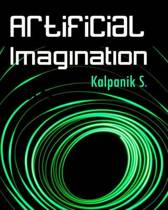 Artificial Imagination