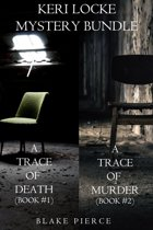 Keri Locke Mystery Bundle: A Trace of Death (#1) and A Trace of Murder (#2)