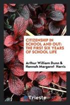 Citizenship in School and Out
