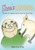 Shea's Lounge- The Story of a Runaway Dog that Found her Forever Home