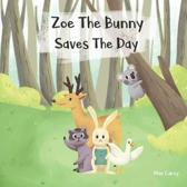 Zoe the Bunny Saves the Day