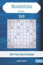 Numbricks Puzzles - 200 Very Hard Puzzles 9x9 Book 4