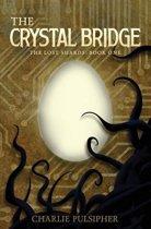 The Crystal Bridge