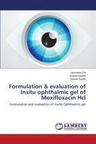 Formulation & Evaluation of Insitu Ophthalmic Gel of Moxifloxacin Hcl
