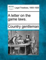 A Letter on the Game Laws.