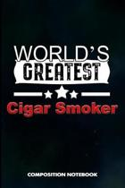 World's Greatest Cigar Smoker