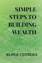 Simple Steps to Building Wealth