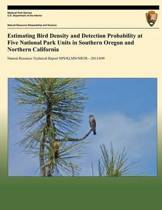 Estimating Bird Density and Detection Probability at Five National Park Units in Southern Oregon and Northern California