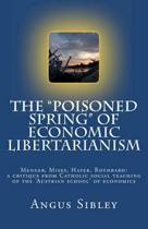 The Poisoned Spring of Economic Libertarianism