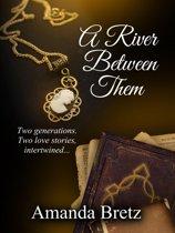 A River Between Them