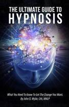 The Ultimate Guide To Hypnosis
