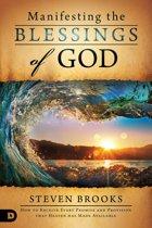 Manifesting the Blessings of God