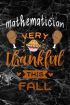 Mathematician very thankful this fall: black marble Gratitude Journal for More Mindfulness, Happiness and Productivity The Perfect Gift for women, men