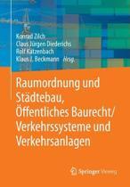 Raumordnung Und St dtebau, ffentliches Baurecht / Verkehrssysteme Und Verkehrsanlagen
