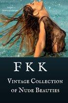 FKK - Vintage Collection of Nude Beauties